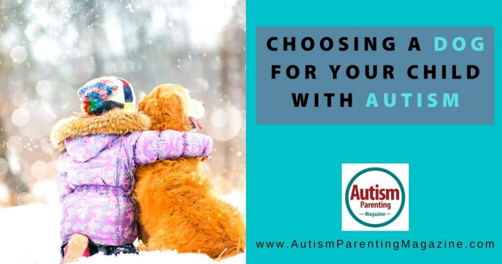 Choosing a Dog for Your Child With Autism