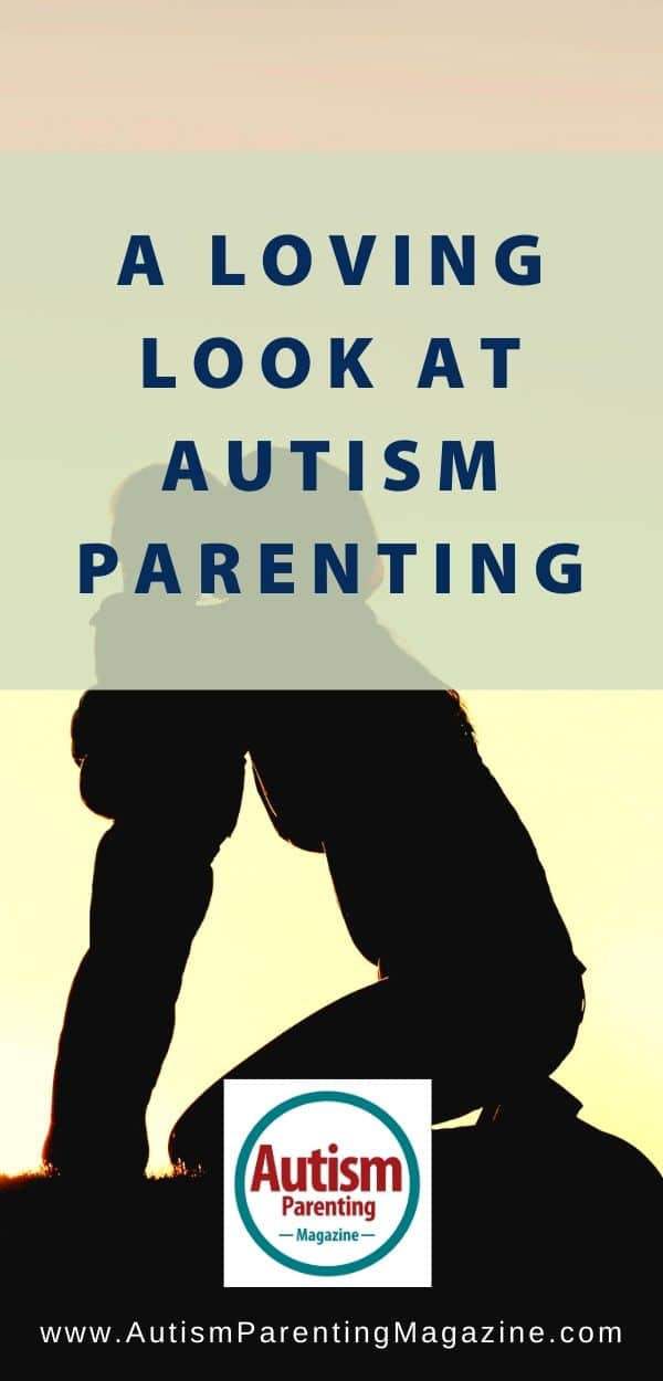 A Loving Look at Autism Parenting