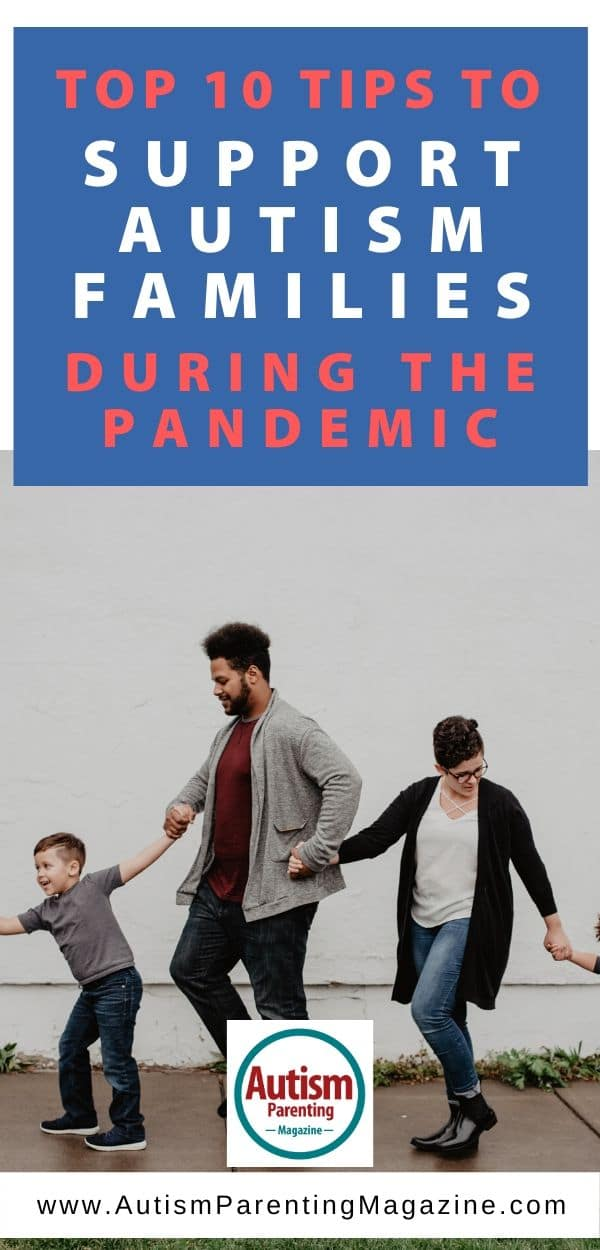 Top 10 Tips to Support Autism Families During the Pandemic