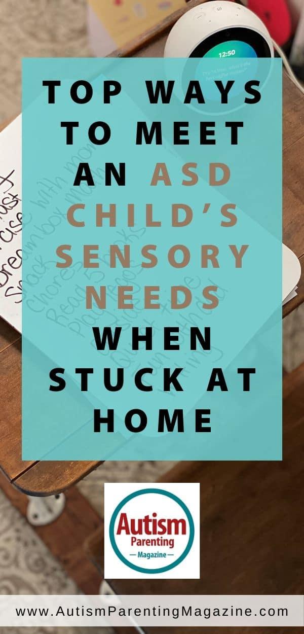 Top Ways to Meet an ASD Child's Sensory Needs When Stuck at Home