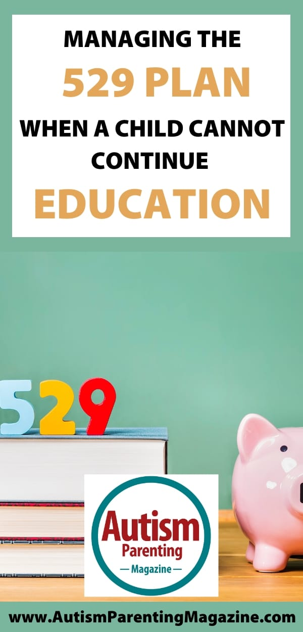 Managing the 529 Plan When a Child Cannot Continue Education