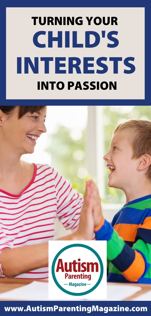Turning Your Child's Interests Into Passion