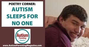 Poetry Corner: Autism Sleeps for No One