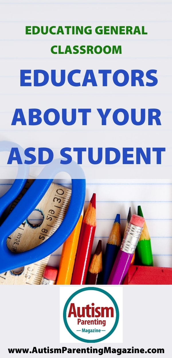 Educating General Classroom Educators About Your ASD Student
