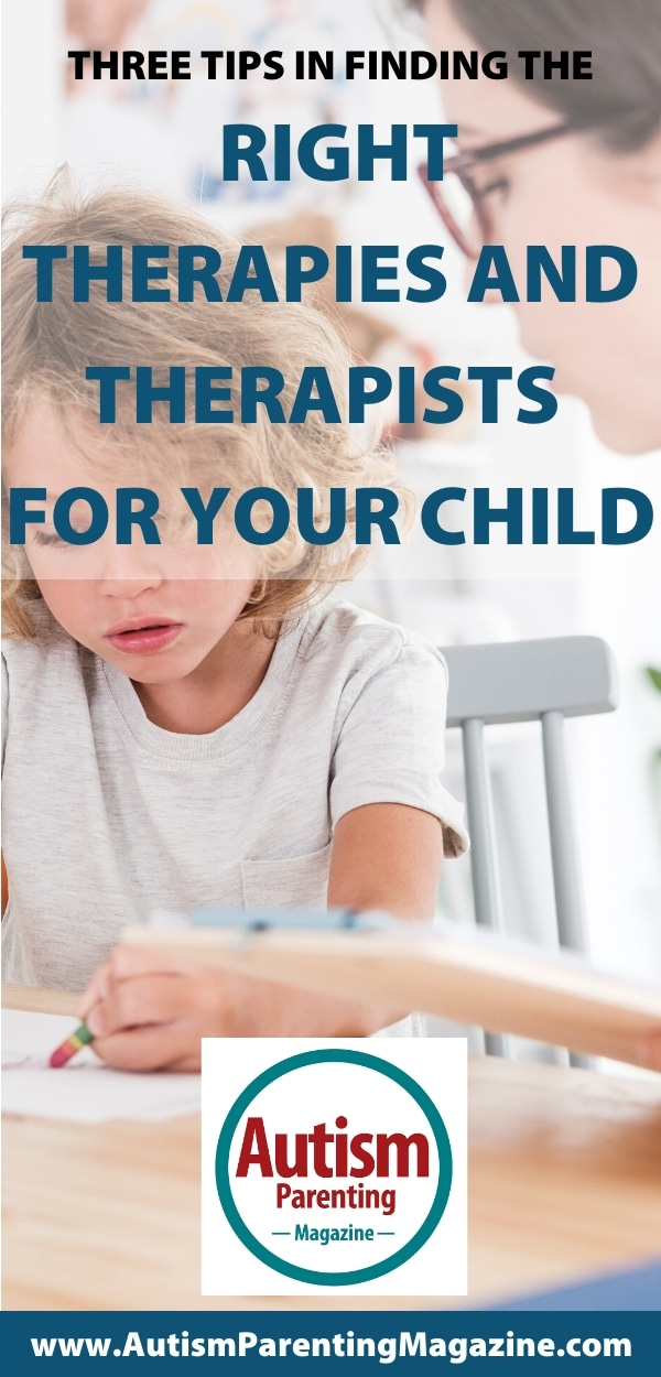 Three Tips in Finding the Right Therapies and Therapists for Your Child