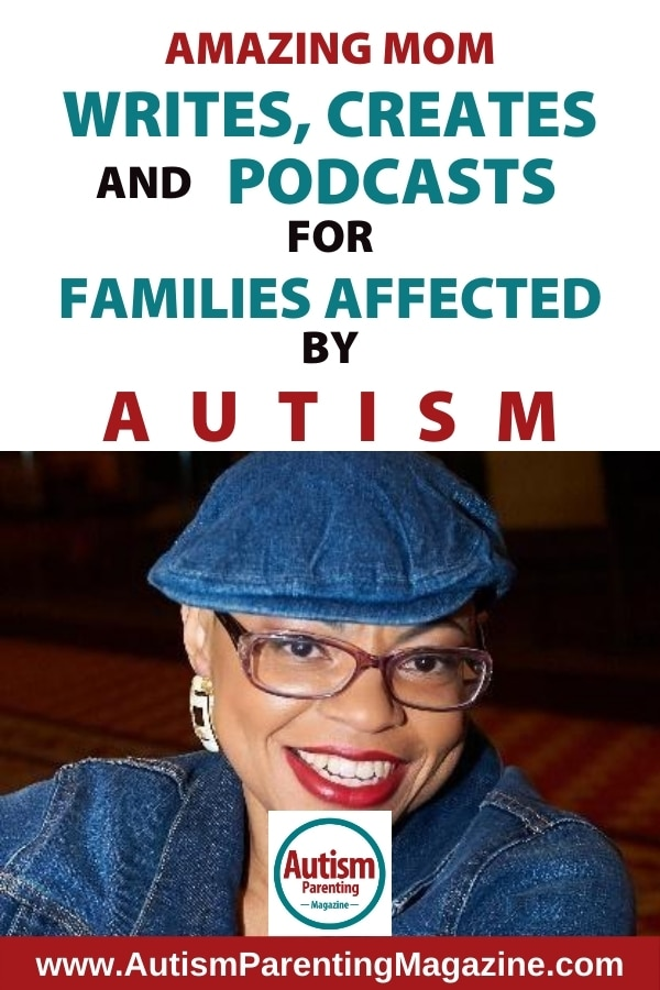 Amazing Mom Writes, Creates and Podcasts for Families Affected by Autism