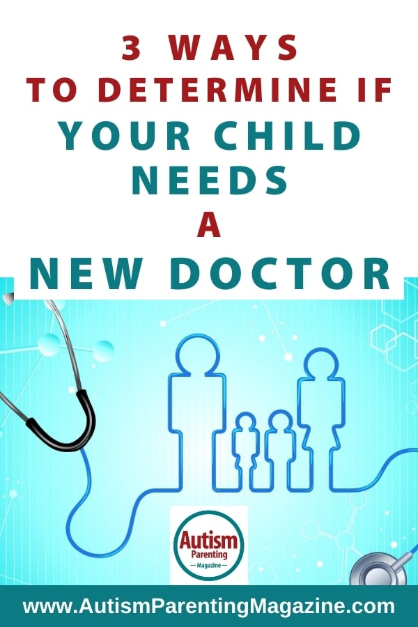 3 Ways to Determine If Your Child Needs A New Doctor