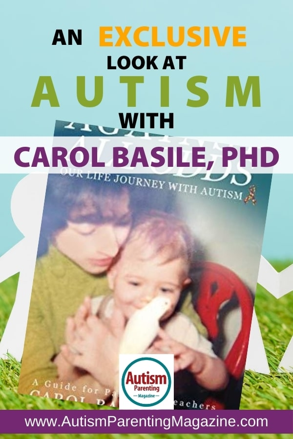 An Exclusive Look at AUTISM With Carol Basile, PhD