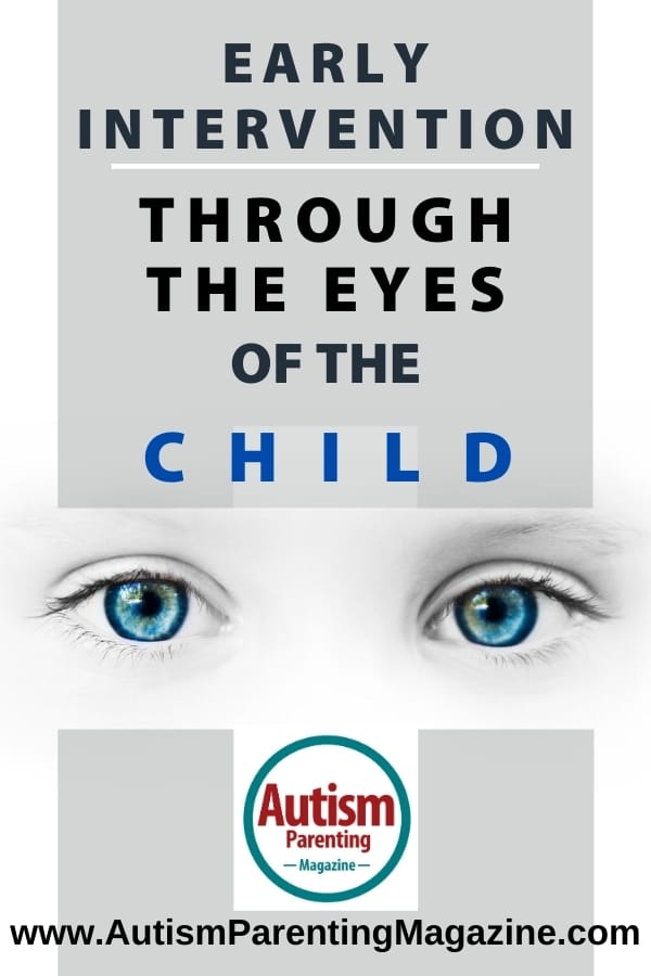 Early Intervention Through the Eyes of the Child