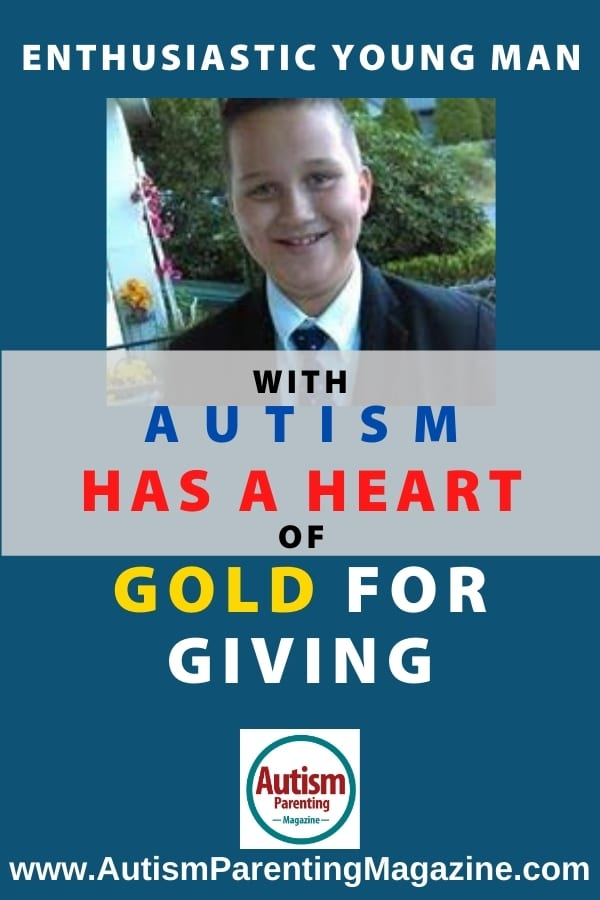 Enthusiastic Young Man With Autism Has a Heart of Gold for Giving