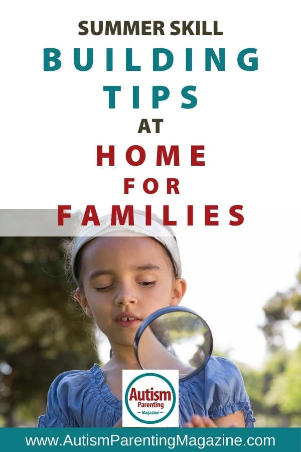 Summer Skill Building Tips at Home for Families