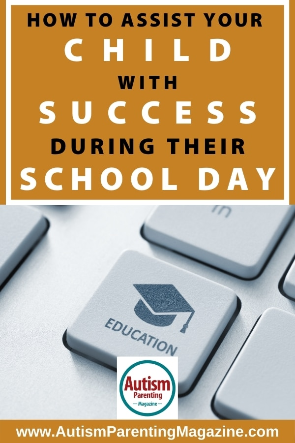 How to Assist Your Child with Success During Their School Day