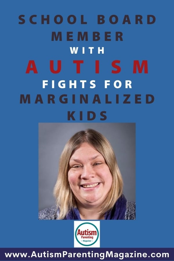 School Board Member with Autism Fights for Marginalized Kids