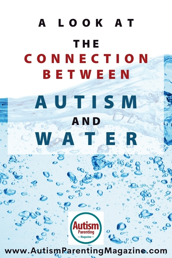 A Look at the Connection Between Autism and Water