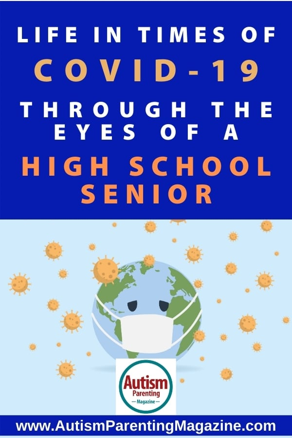 Life in Times of COVID-19 Through the Eyes of a High School Senior