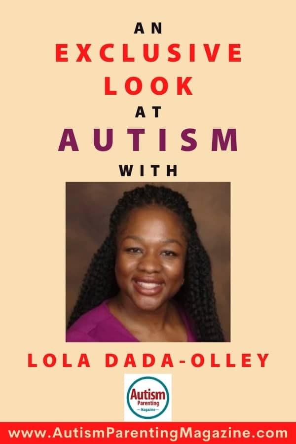 An Exclusive Look at AUTISM with Lola Dada-Olley
