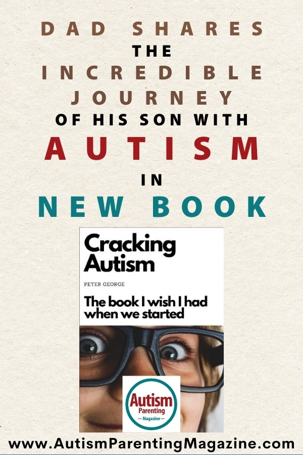 Dad Shares the Incredible Journey of His Son with Autism in New Book