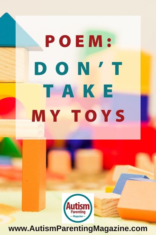 POEM: Don't Take My Toys