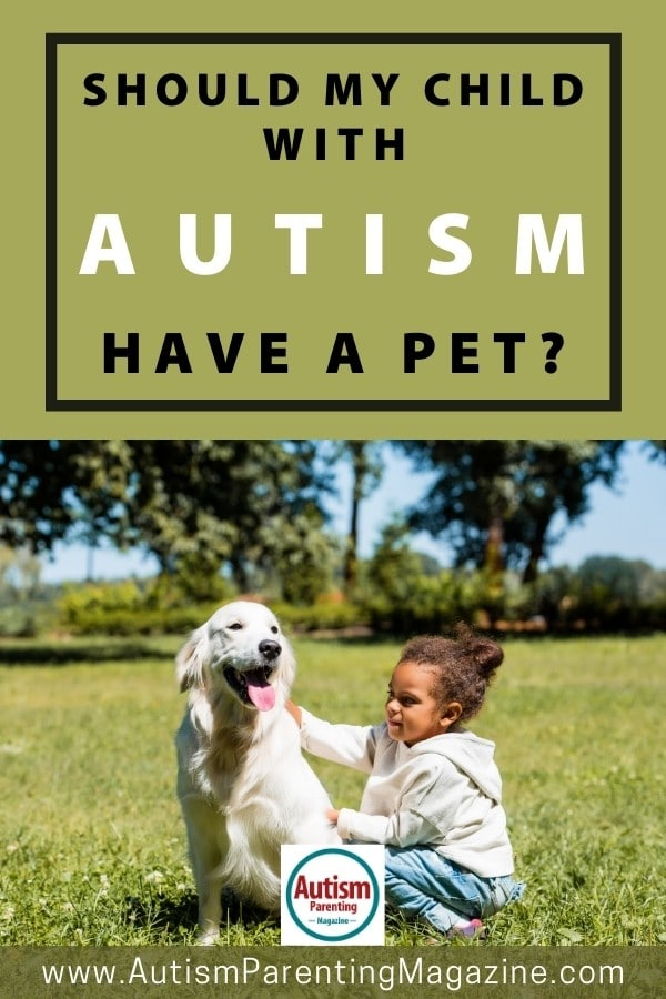 Should My Child with Autism Have A Pet?