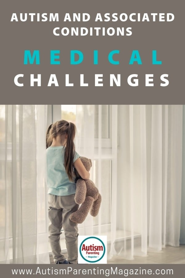 Autism and Associated Conditions: Medical Challenges