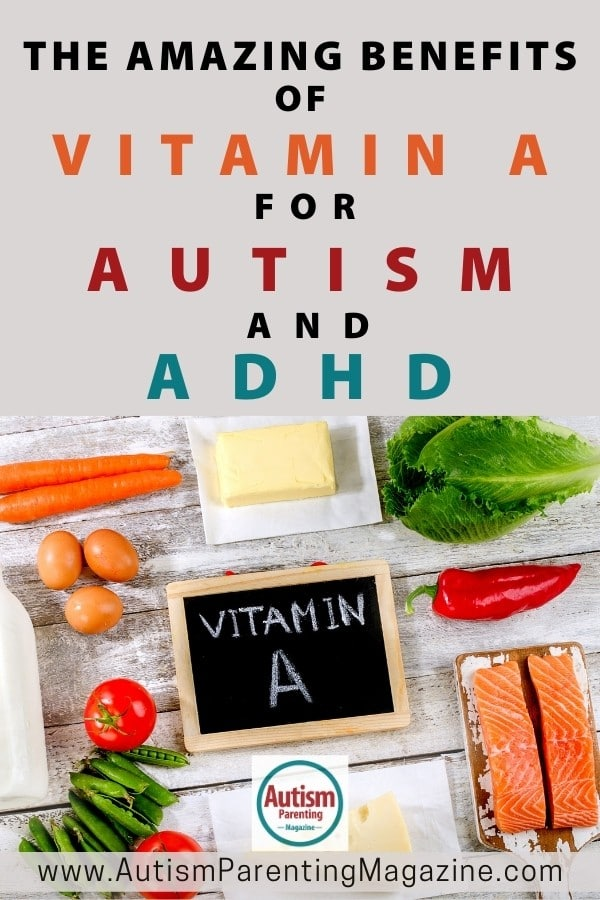 The Amazing Benefits of Vitamin A for Autism and ADHD