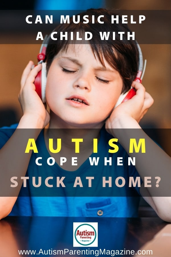 Can Music Help a Child with Autism Cope When Stuck at Home?