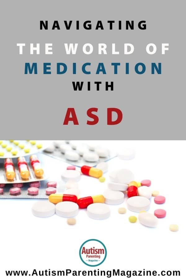 Navigating the World of Medication with ASD