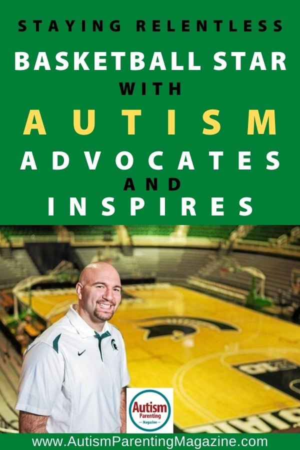 Staying Relentless: Basketball Star with Autism Advocates and Inspires