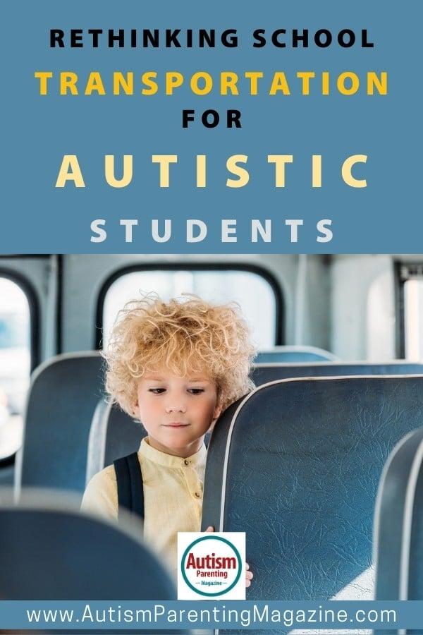 Rethinking School Transportation for Autistic Students