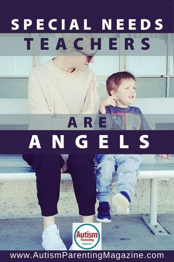 Special Needs Teachers are Angels