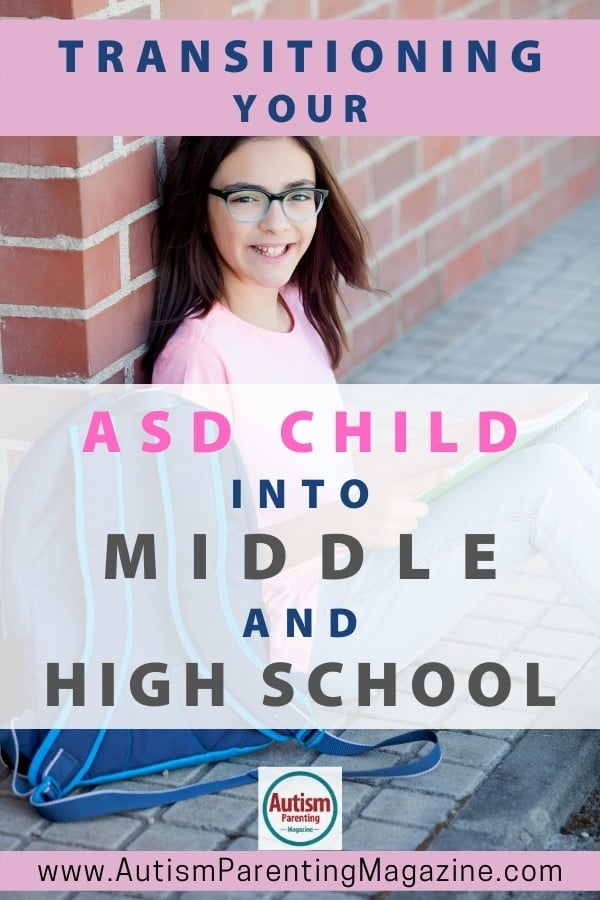 Transitioning Your ASD Child into Middle and High School