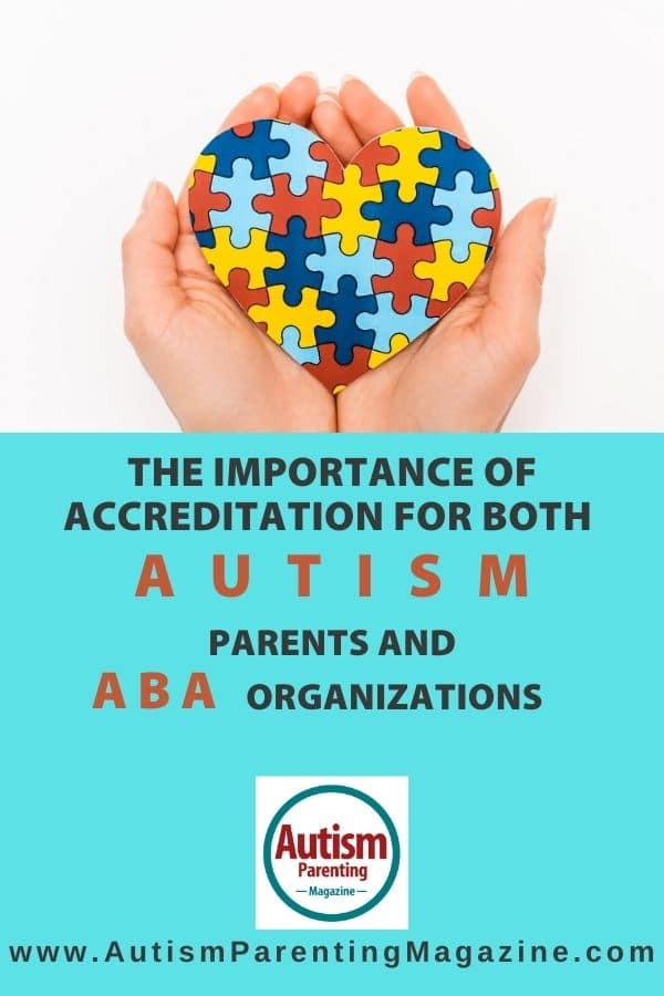 The Importance of Accreditation for Both Autism Parents and ABA Organizations