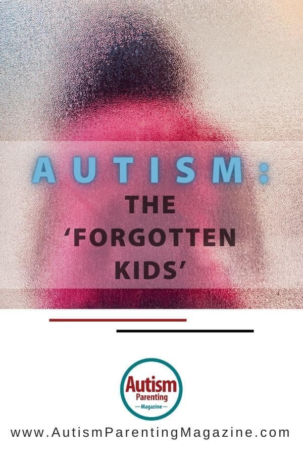 Autism: The 'Forgotten Kids'