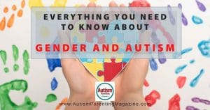 Everything You Need to Know About Gender and Autism