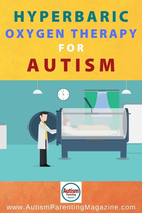 Hyperbaric Oxygen Therapy for Autism
