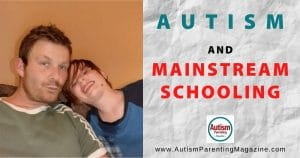 Autism and Mainstream Schooling