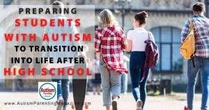 Preparing Students with Autism to Transition into Life After High School
