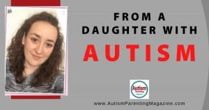 From a Daughter with Autism