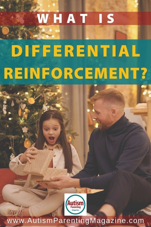 What is Differential Reinforcement?