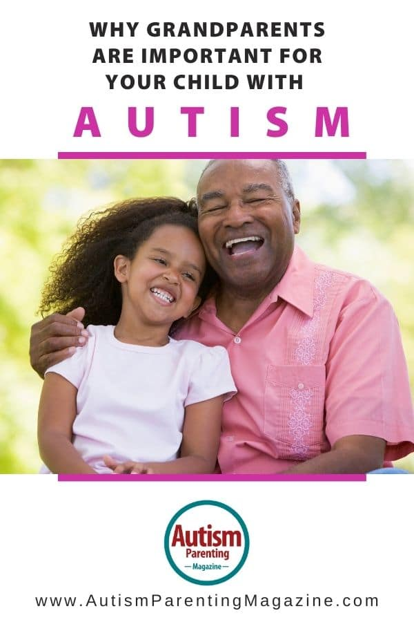 Why Grandparents Are Important for Your Child with Autism