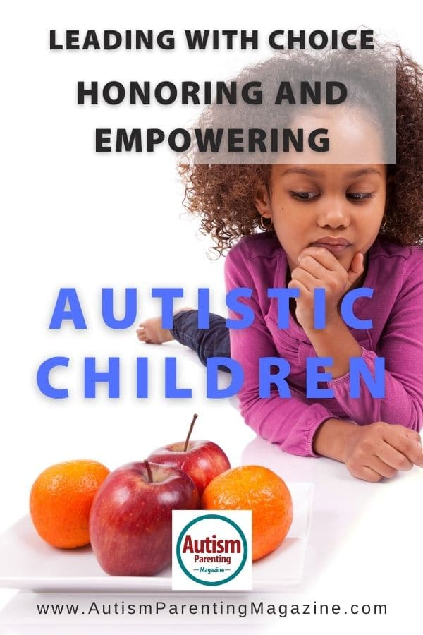 Leading with Choice: Honoring and Empowering Autistic Children