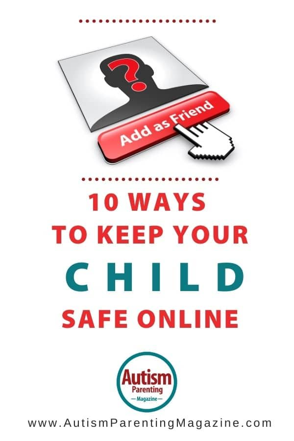 10 Ways to Keep Your Child Safe Online