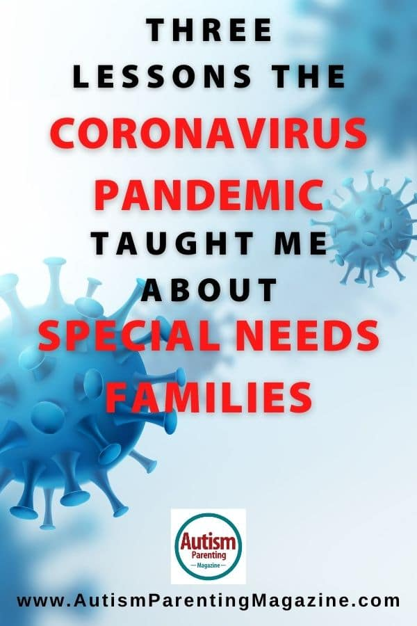 Three Lessons the Coronavirus Pandemic Taught Me About Special Needs Families