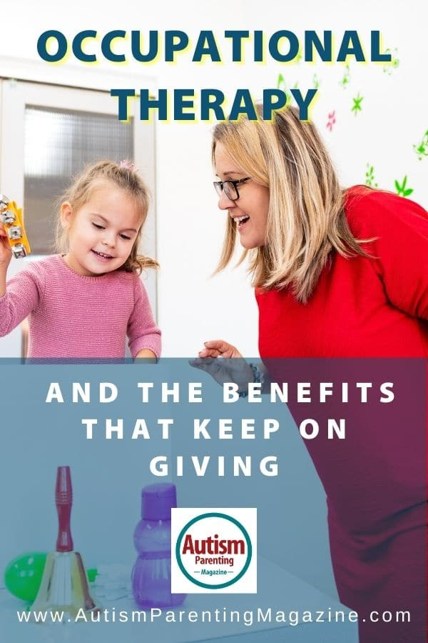 Occupational Therapy and the Benefits That Keep on Giving