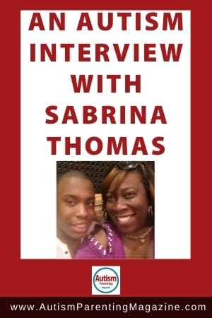 An AUTISM Interview with Sabrina Thomas