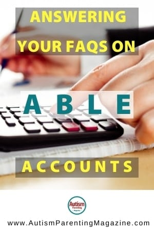 Answering Your FAQs on ABLE Accounts