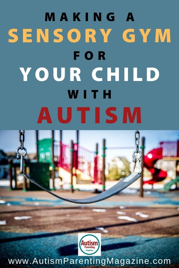 Making a Sensory Gym for Your Child With Autism
