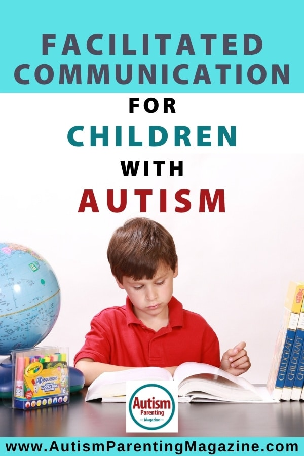 Facilitated Communication for Children with Autism