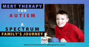 MeRT Therapy for Autism: A Spectrum Family's Journey