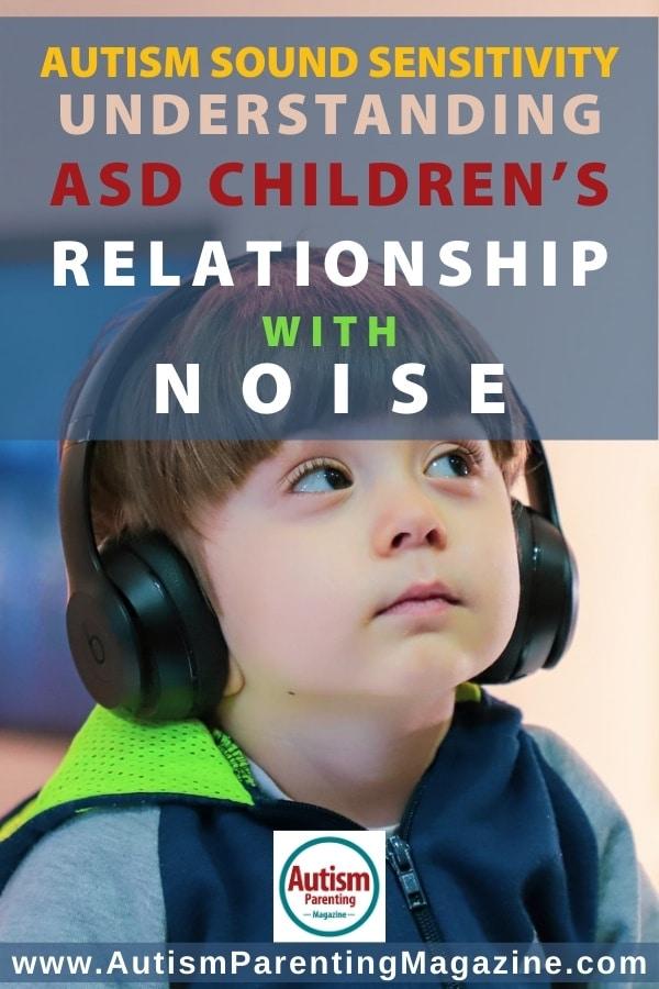 Autism Sound Sensitivity: Understanding ASD Children's Relationship with Noise
